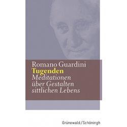 Tugenden - Guardini, Romano