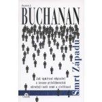 Smrt Západu - Patrick J. Buchanan