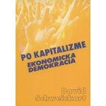 Po kapitalizme - David Schweickart