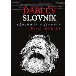 Ďáblův slovník ekonomie a financí - Pavel Kohout