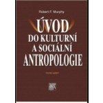 Úvod do kulturní a sociální antropologie - 2. vydání, DOTISK