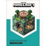Minecraft : Sprievodca svetom minihier