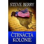 Čtrnáctá kolonie - Steve Berry