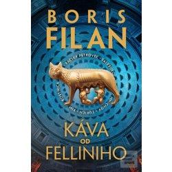 Káva od Felliniho - Boris Filan SK