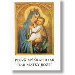 Svätý škapuliar dar Matky Božej