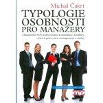 Typologie osobnosti pro manažery - Michal Čakrt