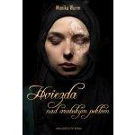 Hviezda nad arabským peklom - Monika Wurm