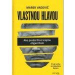 Vlastnou hlavou - Marek Vagovič SK