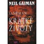 Sandman: Krátké životy - Neil Gaiman, Jill Thompsonová, Vince Locke