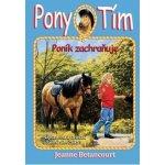 Pony tím Poník zachraňuje