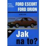 Jak na to?( 2) F.Escort, Orion - Hans-Rüdiger Etzold