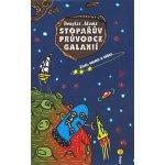 Stopařův průvodce Galaxií 3. - Život, vesmír a vůbec - Douglas Adams