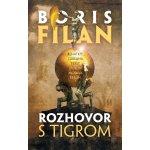 Rozhovor s tigrom - Boris Filan