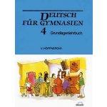 Höppnerová Věra Deutsch für Gymnasien 4 - Grundlagenlehrbuch KNI