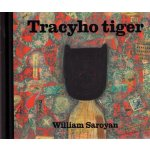 Tracyho tiger - William Saroyan