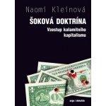 Šoková doktrína Naomi Kleinová
