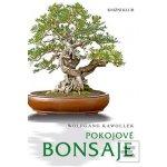 Pokojové bonsaje - Wolfgang Kawollek