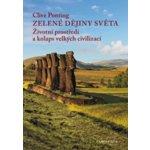 Zelené dějiny světa - Clive Ponting