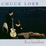 LOEB CHUCK: IN A HEARTBEAT CD