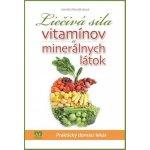 Liečivá sila vitamínov a mineránych látok - Jarmila Mandžuková