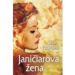 Janičiarova žena Jana Pronská SK