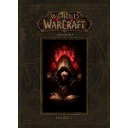 World of Warcraft: Kronika - Svazek 1