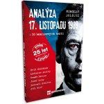 Analýza 17. listopadu 1989 - Miroslav Dolejší