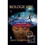 Biologie víry Bruce H. Lipton