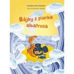 Bájky z pierka albatrosa - Vladimír Leksa-Pichanič