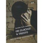 Od zločinu k trestu - Jaroslav Ivor