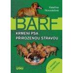 BARF. Krmení psa přirozenou stravou - Kateřina Novosádová