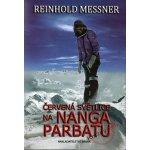 Červená světlice na Nanga Parbatu - Reinhold Messner