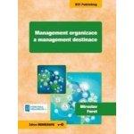 Management organizace a management destinace