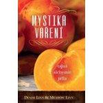 Mystika vaření – tajná alchymie jídla - Denise Linn, Meadow Linn CZ