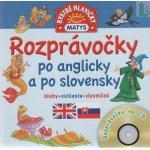 Rozprávočky po anglicky a po slovensky + CD