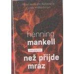Než přijde mráz - Henning Mankell