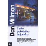 Cesta pokojného bojovníka - Dan Millman