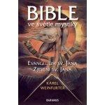 Bible ve světle mystiky - Karel Weinfurter