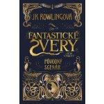 Fantastické zvery a ich výskyt - Pôvodný scenár J. K. Rowlingová SK