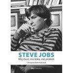 Steve Jobs Můj život, má láska, mé prokletí
