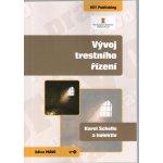 Vývoj trestního řízení - Schelle, Karel; kolektív autorov