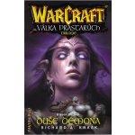 WarCraft: Válka Prastarých Kniha druhá - Richard A. Knaak