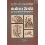 Anatómia človeka pre nelekárske študijné programy Yvetta Mellová, Gabriela Hešková, Desanka Výbohová, Milan Mello