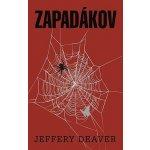 Zapadákov - Jeffery Deaver