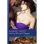 Seducing His Enemys Daughter West AnniePaperback