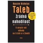 Zrádná nahodilost - Nicholas Taleb Nassim