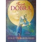 Tarot dobra - kniha 78 karet - Colette Baron-Reid