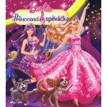 Barbie - Princezná a speváčka