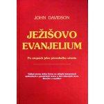 Ježišovo evanjelium - John Davidson