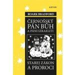 Černošský pán bůh a páni izraeliti, starej zákon a proroci - Roark Bradford